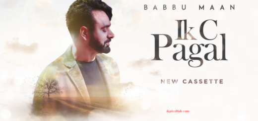 Mehndi Lyrics (Full Song) - Babbu Maan, Ik C Pagal