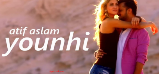 Younhi Lyrics (Full Video) - Atif Aslam | Atif Birthday Special |