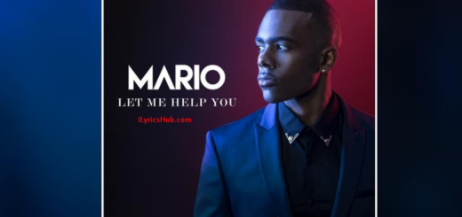Let Me Help You Lyrics (Full Video) English Song - Mario