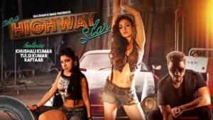 Mera Highway Star Lyrics - Tulsi Kumar & Khushali Kumar, Raftaar