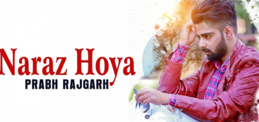 Naraz Hoya Lyrics - (FULL Vedio) - Prabh Rajgarh
