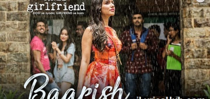 Baarish Lyrics(Full Video)- Ash King, Shashaa Tirupati