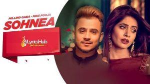 Sohnea Lyrics Miss Pooja | Millind Gaba