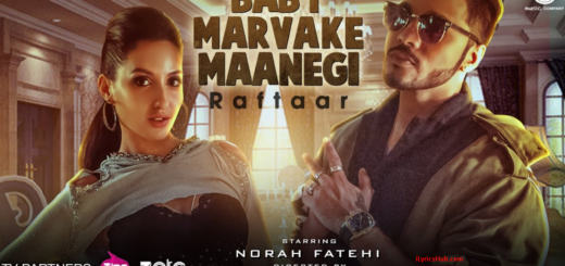 Baby Marvake Maanegi Lyrics (Full Video) - Raftaar