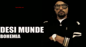 Desi Lyrics (Full Video) - bohemia