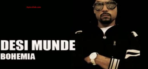 Desi Lyrics (Full Video) - bohemia