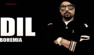 Dil Lyrics (Full Video) - BOHEMIA
