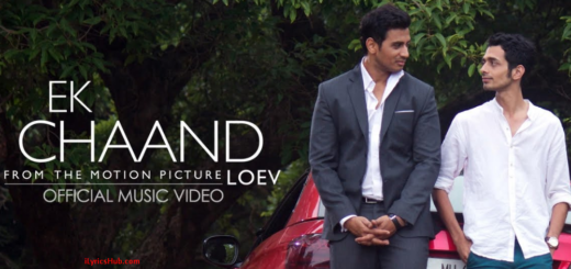 Ek Chaand Lyrics (Full Video) - LOEV Tony Kakkar