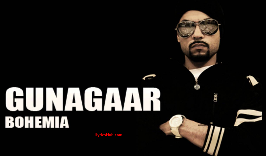 BOHEMIA - Lyrics video of 'Gunagaar' by