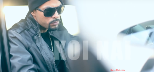 Koi Nai Lyrics (Full Video) - BOHEMIA