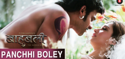 Panchhi Boley Lyrics Baahubali The Beginning