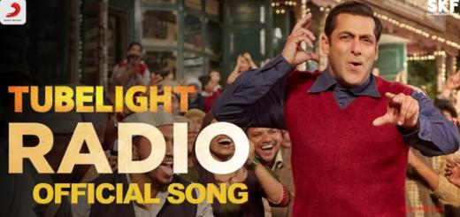 Radio Lyrics (Full Video) – Tubelight | Salman Khan | Pritam |