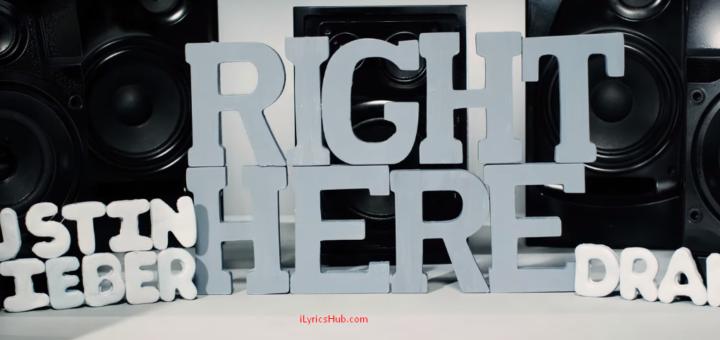 Right Here Lyrics - Justin Bieber