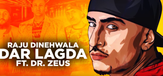 Dar Lagda Lyrics (Full video) - Raju Dinehwala