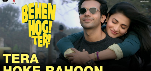 Tera Hoke Rahoon Lyrics (Full Video) - Behen Hogi Teri - Arijit Singh