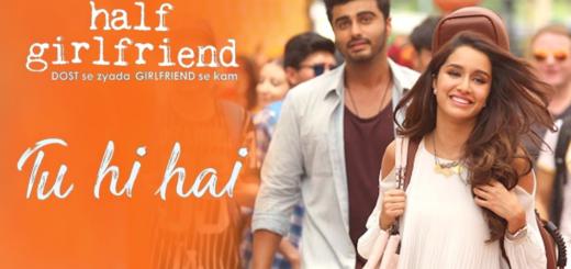 Tu Hi Hai Lyrics – Rahul Mishra - Half Girlfriend