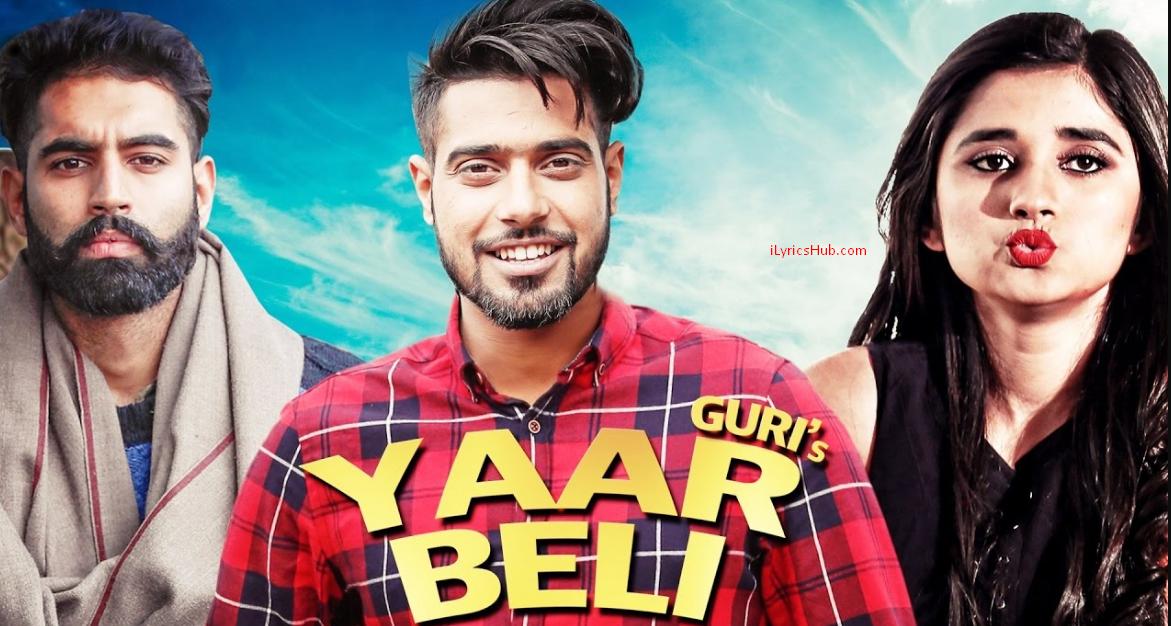 Yaar Beli Lyrics Full Video Guri Punjabi Song Ilyricshub