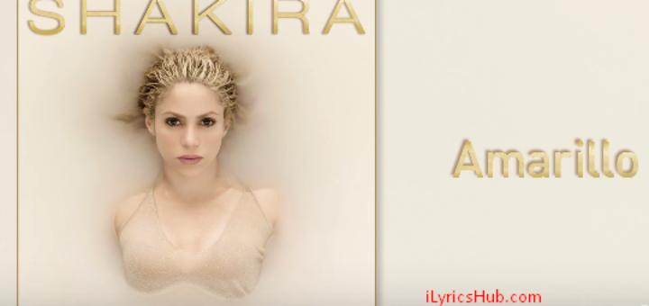 Amarillo Lyrics - Shakira