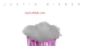 Bad Day Lyrics (Full Video) - Justin Bieber