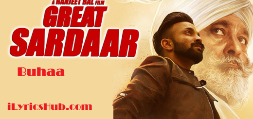 Buhaa Lyrics - Great Sardaar Prabh Gill