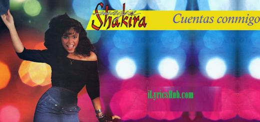 Cuentas Conmigo Lyrics - Shakira