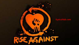 Dirt and Roses Lyrics - Rise Against (Full Video)