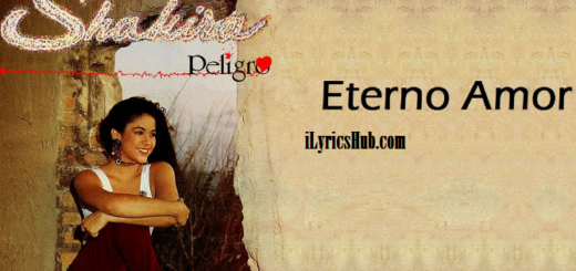 Eterno Amor Lyrics - Shakira