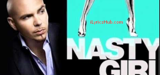 Nasty Girl Lyrics - Pitbull