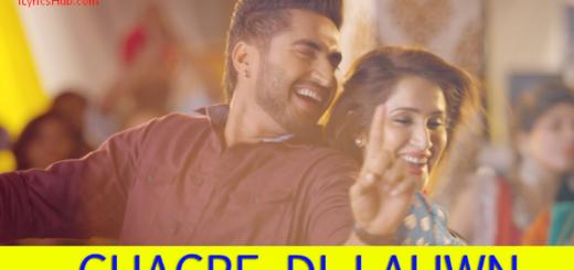 Ghagre Di Lauwn Lyrics - Jassi Gill, Sagarika Ghatge (Full Video)