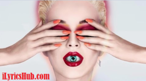 Hey Hey Hey Lyrics - Katy Perry