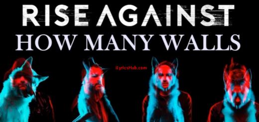 How Many Walls Lyrics - Rise Against