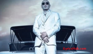 Hurry Up And Wait Lyrics - Pitbull