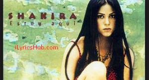 I'm Here Lyrics - Shakira