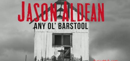 Any Ol Barstool Lyrics (Full Video) - Jason Aldean