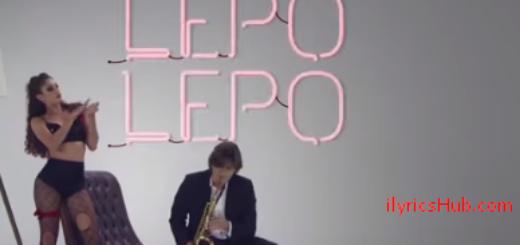 Lepo Lepo Lyrics (Full VIdeo) - Psirico