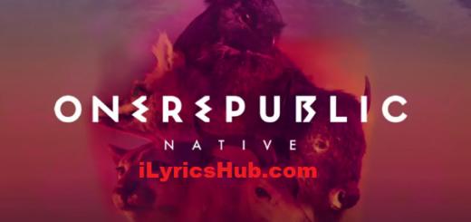 Light It Up Lyrics (Full Video) - OneRepublic