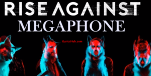 Megaphone Lyrics - Rise Against