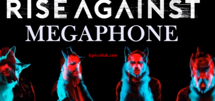 Megaphone Lyrics - Rise Against