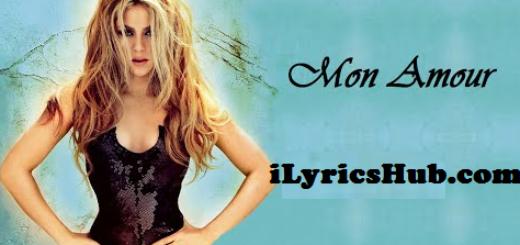 Mon amour Lyrics - Shakira