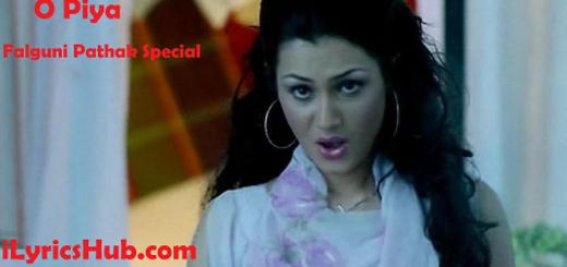O Piya Lyrics - Falguni Pathak Special Full Video