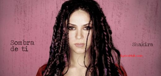 Sombra De Ti Lyrics - Shakira