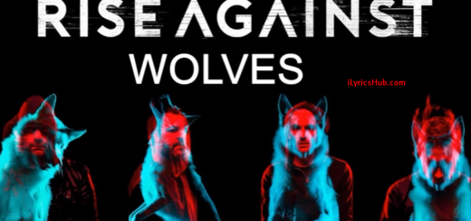Wolves Lyrics - Rise Against