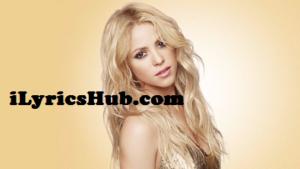 What We Said Lyrics - Shakira (Full Video)