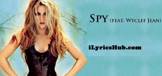 Spy Lyrics - Shakira