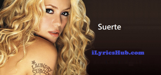 Suerte Lyrics - Shakira