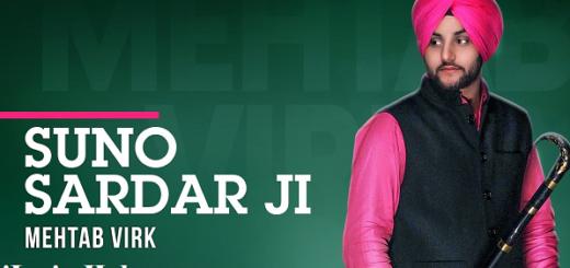 Suno Sardar Ji Lyrics (Full Video) - Mehtab Virk Ft. Oshin Brar, Jatt Kamla
