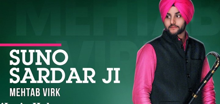 Suno Sardar Ji Lyrics - Mehtab Virk Ft. Oshin Brar, Jatt Kamla