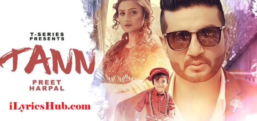 Tann Lyrics (Full Video) - Preet Harpal, Dr Zeus