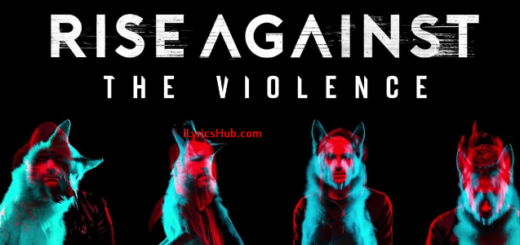 The Violence Lyrics (Full Video) - Rise Against