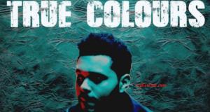 True colors Lyrics - The Weeknd